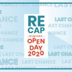 RECAP LAST CHANCE DIGITAL OPEN DAY